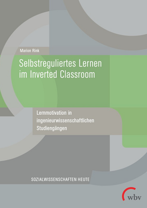 Selbstreguliertes Lernen im Inverted Classroom